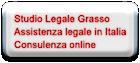 Studio Legale Grasso Assistenza legale in Italia Consulenza online